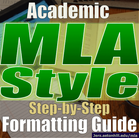 MLA Format Papers: Step-by-step Instructions for Writing Research Essays